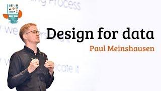 Design for data