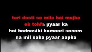 Teri Dosti Se Mila Hai Mujhe - Karaoke - Pyaar Ka Saaya - Kumar Sanu & Asha Bhosle