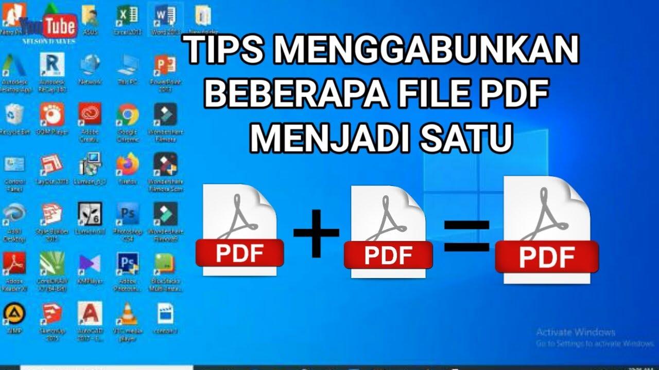 Cara Mudah Menggabungkan File PDF Menjadi Satu !!! - YouTube