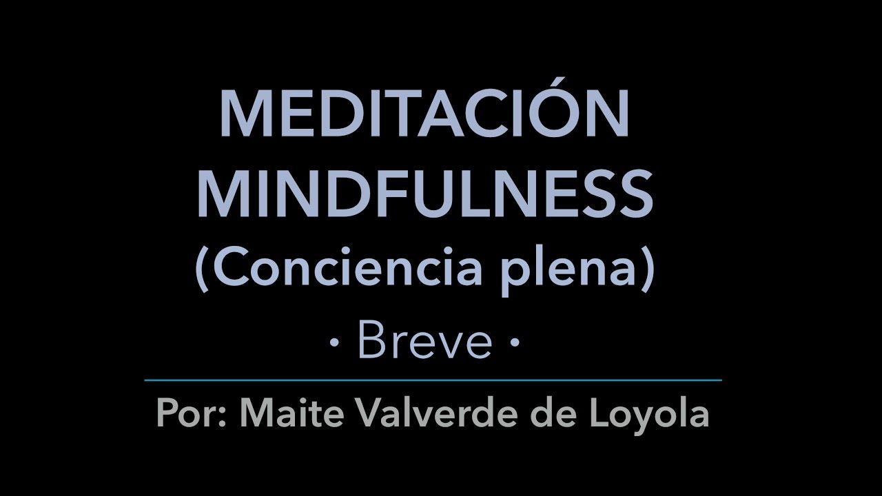 Meditacion Mindfulness Conciencia Plena