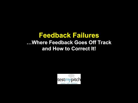 Feedback Failures: Where Feedback Goes Off Track and How to Correct It
