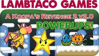 A Koopa's Revenge 2 v2.0 Powerups | LTG