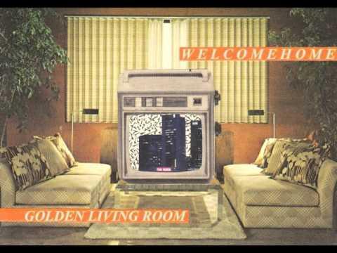 Golden Living Room Welcome Home FULL EP YouTube - Golden living room