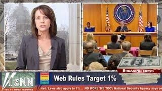 Net Neutrality: How America's 1% Learned The Bad News