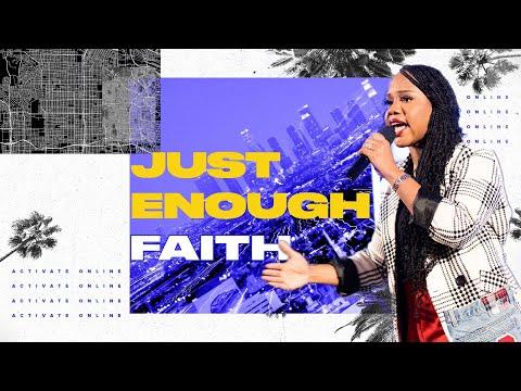 """Just Enough Faith"" - Sarah Jakes Roberts"