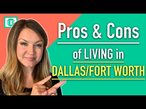 Pros and Cons of living in Dallas Fort Worth Texas Real Estate