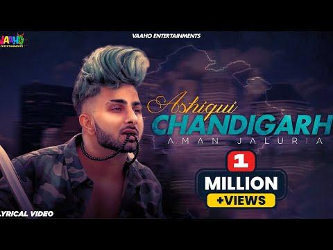 ashiqui-chandigarh---aman-jaluria-ft.romeoz- -latest-punjabi-songs-2019- -gedi-rout-song
