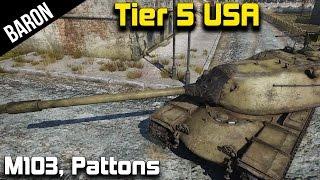 War Thunder American Tier 5 Tank Gameplay - M103 & M47 Patton Tanks!