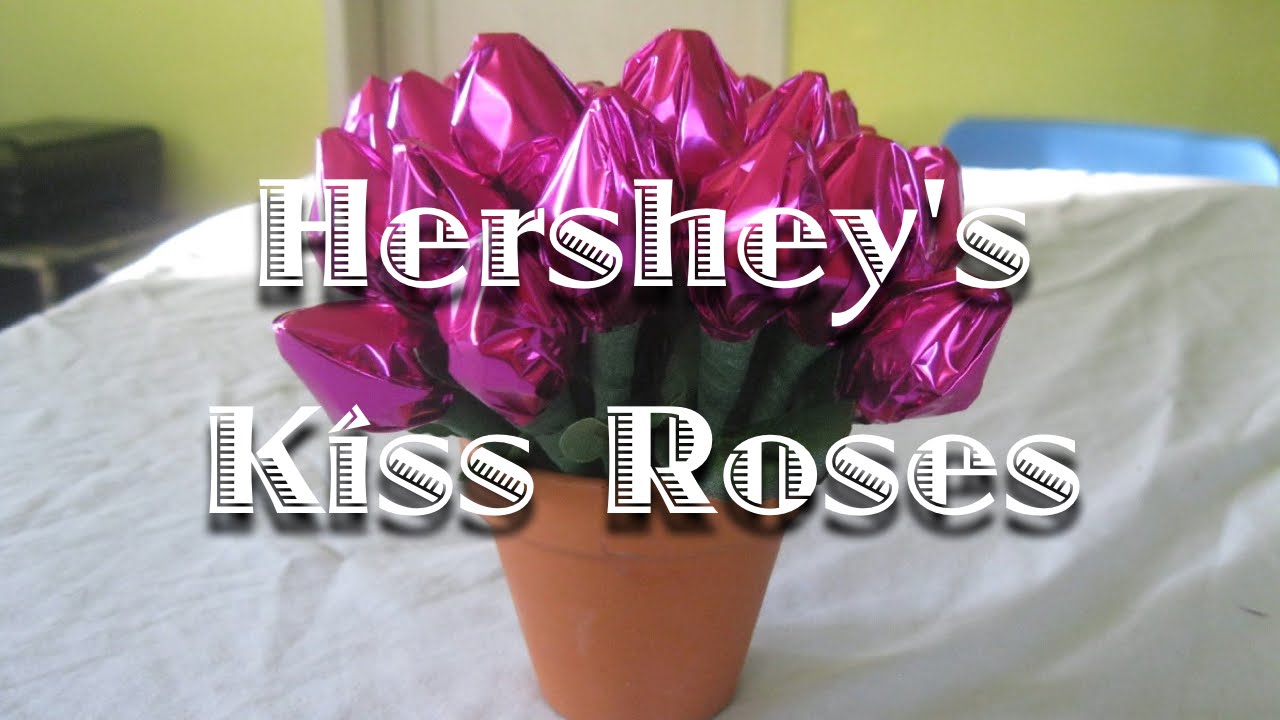 Hershey\'s Kiss Roses - YouTube