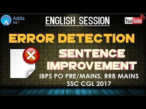 IBPS PO PRE/MAINS, RRB MAINS, SSC CGL | Error Detection & Sentence Improvement | English