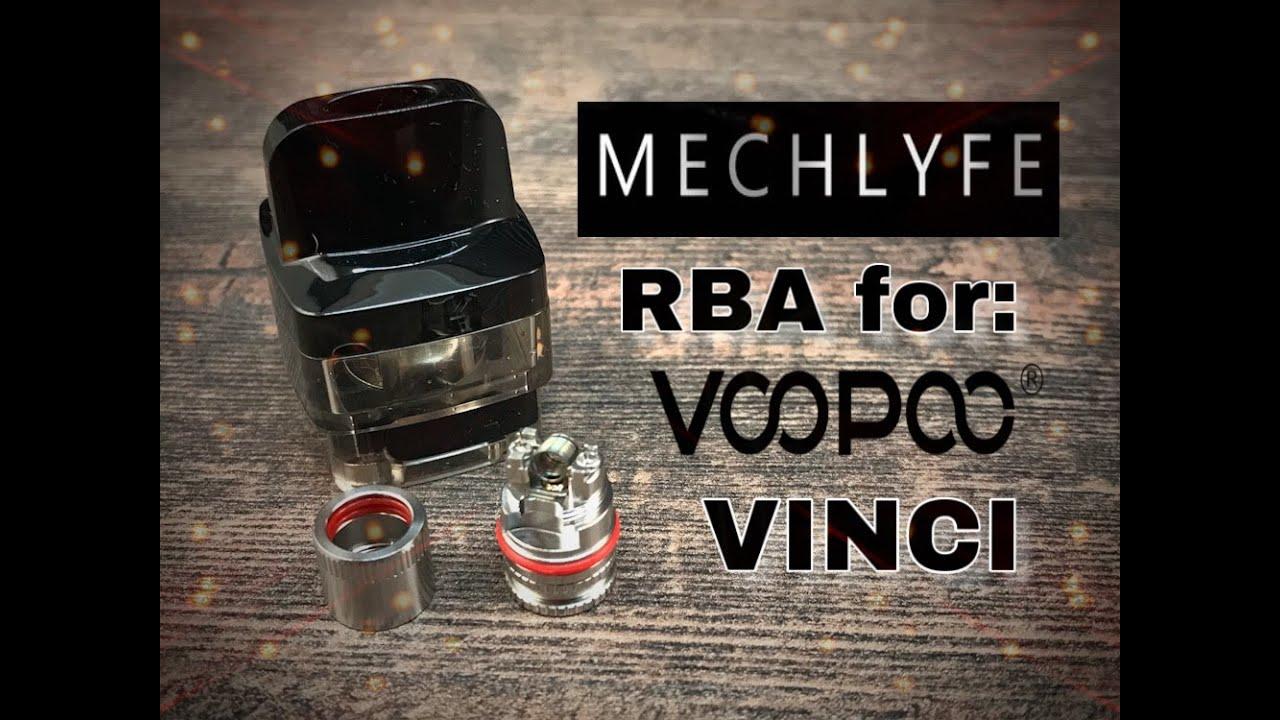 Mechlyfe Rba Base For Voopoo Vinci Presentation Youtube