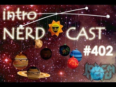 nerdcast 402