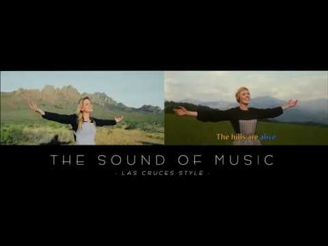 Las Cruces Sound of Music Remake