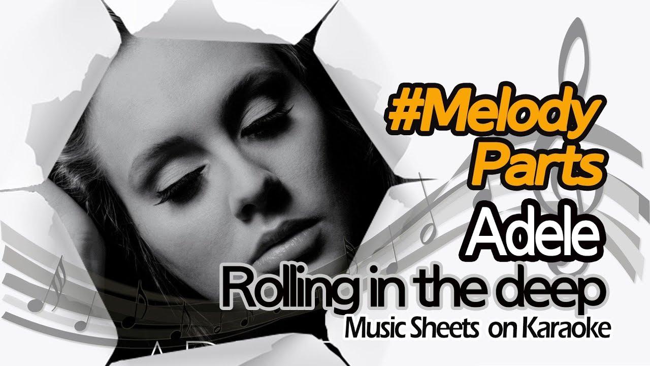 Adele - Rolling in the deep (Melody Sheets on KARAOKE)