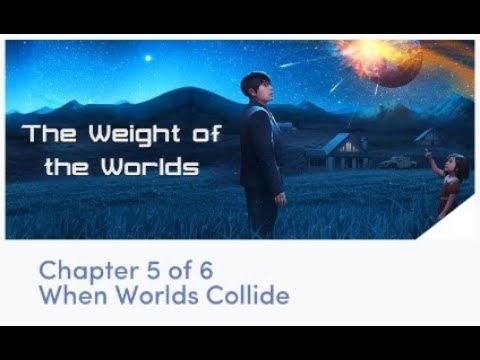 Chapters - Interactive Stories - The Weight of the Worlds Chapter 5