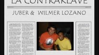 LA CONTRAKLAVE FEAT WILMER LOZANO..  VUELVO  A RECORDARLA 2013