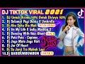DJ UNTUK DIRIMU 50 PERSEN REMIX VIRAL 100 % CINTAKU DJ TIKTOK TERBARU 2021 FULL BASS FULL ALBUM