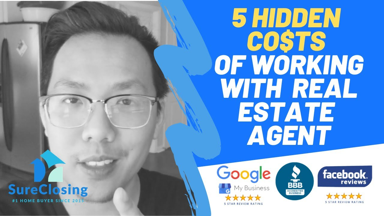 5 Hidden Costs of Working With A Real Estate Agent