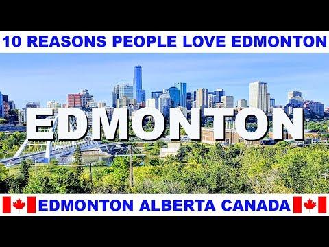 10 REASONS WHY PEOPLE LOVE EDMONTON ALBERTA CANADA