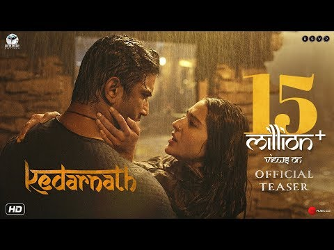 Kedarnath | Official Teaser | Sushant Singh Rajput | Sara Ali Khan | Abhishek Kapoor | 7th December
