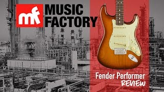 Music Factory - Review #8 - Fender American Performer