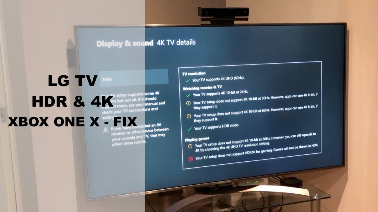 LG TV - Xbox One X - HDR & 4K Fix