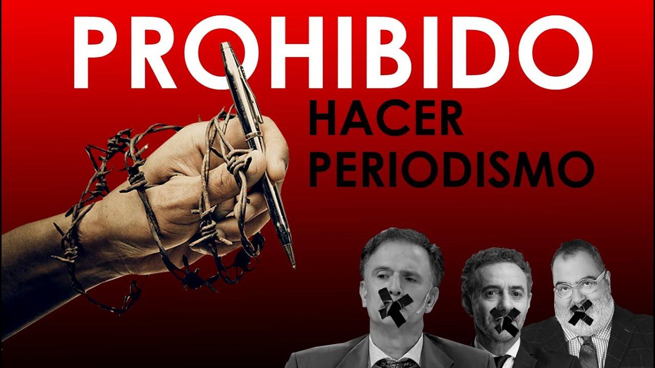 PROHIBIDO HACER PERIODISMO | ¿Quienes irán presos?