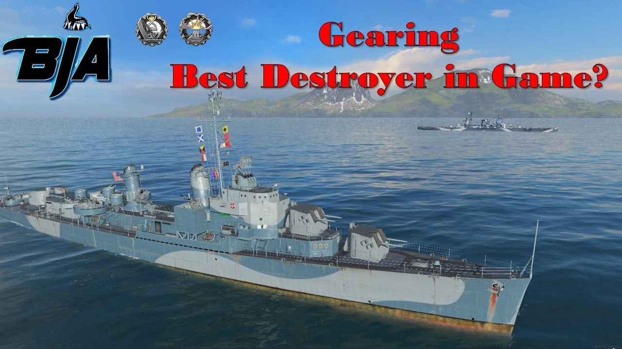 World of Warships- Gearing- Best Destroyer in Game?