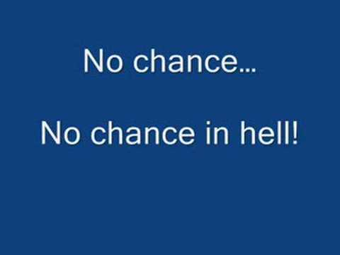 "WWE's Mr. McMahon's theme song ""No Chance In Hell"" w/ lyrics"