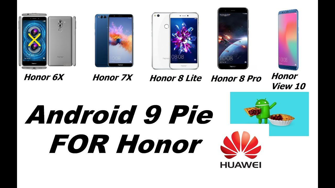 Android Pie Android 9 FOR Honor (6X,7X,8Lite,8Pro,10view)