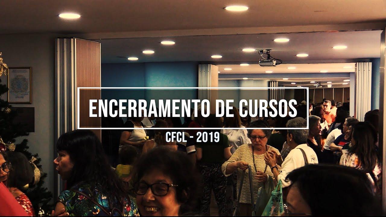 Encerramento de cursos - CFCL 2019
