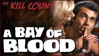 A Bay of Blood (1971) KILL COUNT