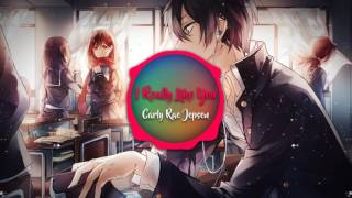♪Nightcore♪ I Really Like You - Carly Rae Jepsen