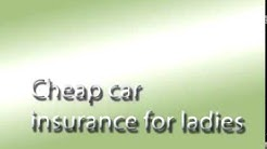 Cheap Car Insurance For Ladies