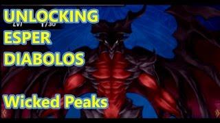 Final Fantasy Brave Exvius - Unlocking Esper Diablos Diabolos and Wicked Peaks