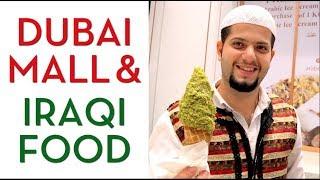 Dubai Mall, Arabic Sweets & Iraqi Food - Dubai Vlog 3