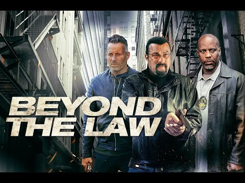 BEYOND THE LAW Trailer - Starring Steven Seagal & DMX