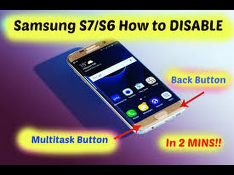 Samsung Galaxy S9/S8/S7/S6/S5 how to disable back and multitask button