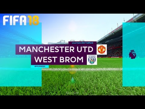 FIFA 18 - Manchester United vs. West Bromwich Albion @ Old Trafford