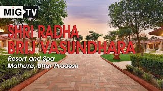Shri Radha Brij Vasundhra Resort and Spa, Mathura