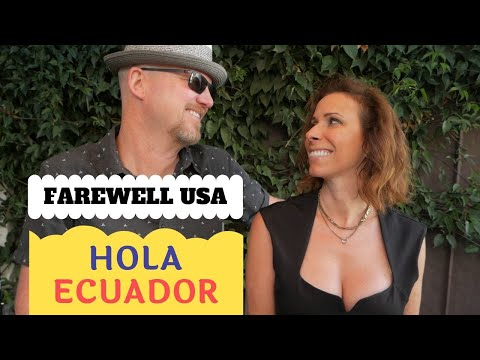 Why We Left The US And Moved To Ecuador