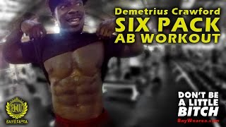 10 minute six pack ab workout with demetrius crawford