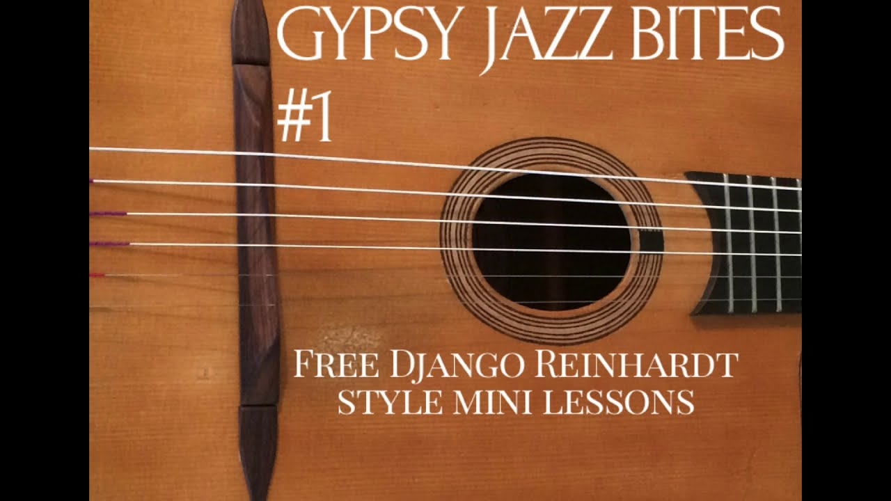 Free Gypsy Jazz Guitar Lessons With Jonny Hepbir | Gypsy Jazz Bites 1