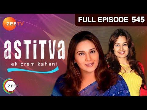 Astitva Ek Prem Kahani - Episode 545