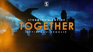 Смотреть клип Stormerz & Envine - Together