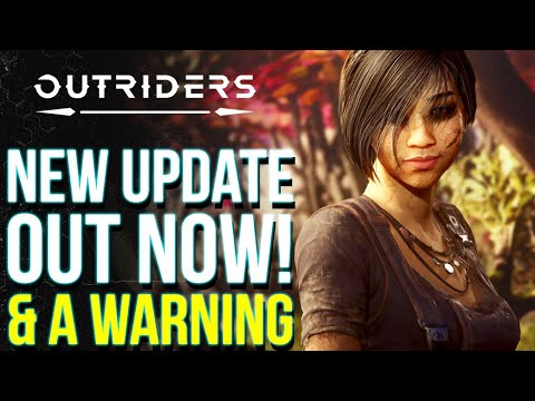 OUTRIDERS | New Update Out Now & A Warning From Devs: Inventory Wipe Fix, Item Restoration & More! |