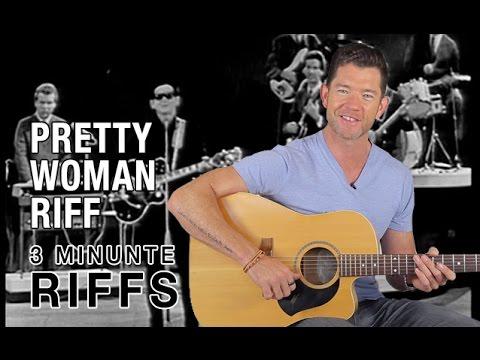 Pretty Woman Riff - Roy Orbison - 3 Minute Riff Lesson