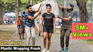 PLASTIC WRAPPING PEOPLE PRANK - Gone Wrong | Pranks In India 2020 | By TCI