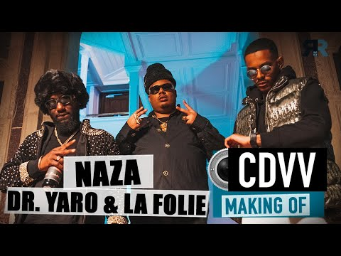 Youtube: DR. YARO & LA FOLIE X NAZA – Dans les coulisses du clip CDVV