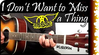 I DON'T WANT TO MISS A THING 🚀 - Aerosmith / Guitar Cover / MusikMan #056